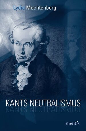 Cover Kants Neutralismus