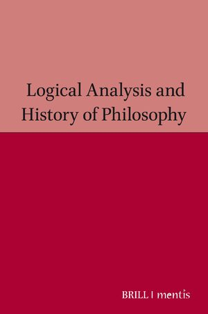 Cover Logical Analysis and History of Philosophy / Philosophiegeschichte und logische Analyse