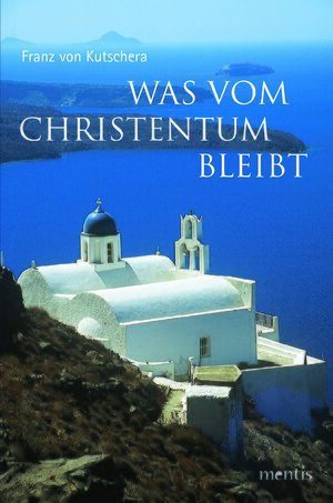 Cover Was vom Christentum bleibt