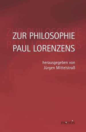 Cover Zur Philosophie Paul Lorenzens