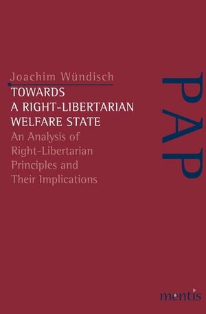 Cover Towards a Right-Libertarian Welfare State
