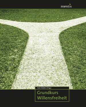 Cover Grundkurs Willensfreiheit